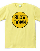 202-slow down