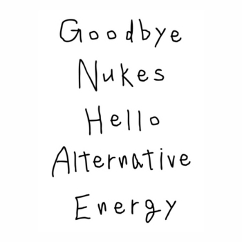 Goodbye nukes