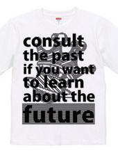 the future=past