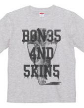 BON3S 4ND 5KIN5