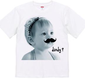 Dandy?