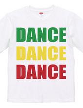 DANCE DANCE DANCE (rasta)
