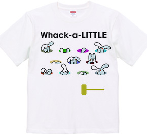 Whack-a-LITTLE