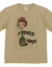 A DRUNKEN WOMAN