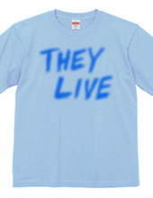 THEY LIVE (BLUE)