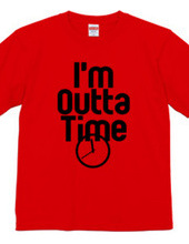 I m Outta Time