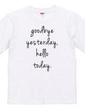 goodbye yesterday