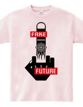 FFF (FUCK N FAKE FUTURE)