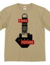 FFF (FUCK N FAKE FUTURE)
