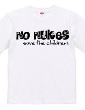 NO NUKES -save the children-