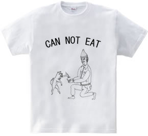 can not eat