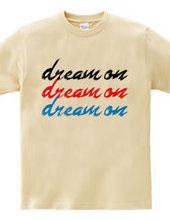 夢は続く DREAM  ON
