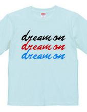 夢は続く|DREAM  ON