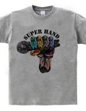 SUPER HAND