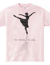 No Ballet No Life