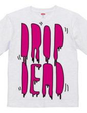 DROP DEAD pop ver.