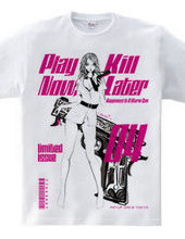 Play Now,Kill Later 04 Pin-up girl