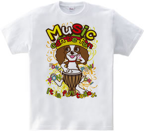 Music can be fun.
