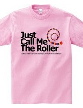 The Roller