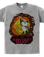 EVERY NIGHT FEVER