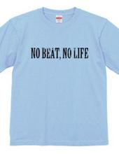 NO BEAT.NO LIFE01