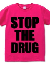 Stop the drug