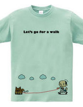 Let s go for a walk
