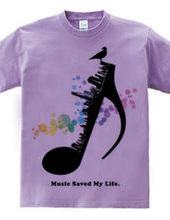 music saved my life.