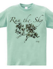 """RUN the SKY"" otg#2384"