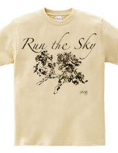 """""""RUN the SKY"""" otg#2384"""