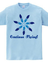 Continue Flying !