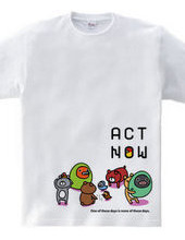 ACT NOW -インコとクマ-