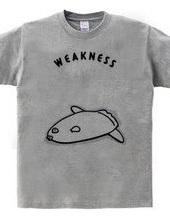 WEAKNESS -マンボウ-