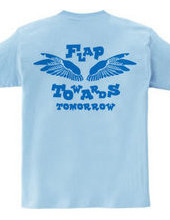 FLAP TOWERDS TOMORROW