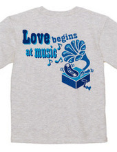 Love begins at music