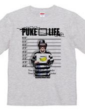 PUKE LIFE