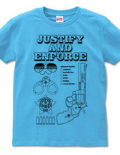 Justify and Enforce