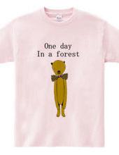 ある日、森のなか