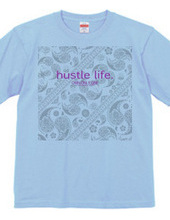 hustle life.