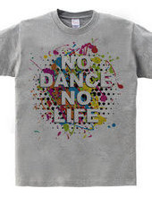 NO DANCE NO LIFE~Colorful 2