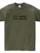 Stay hungry, stay foolish