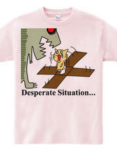CAT of Desperate Situation