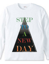 step to a new day