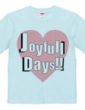 joyfull days!