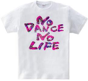 NO DANCE NO LIFE2