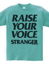 Raise Your Voice 01