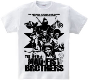 THE MAD FIST BROTHERS