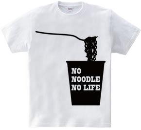 NO NOODLE NO LIFE(K)