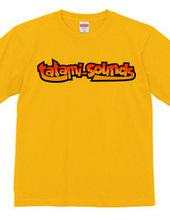 tatamiSOUNDS FIRE T-shirts