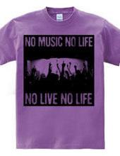 NO LIVE NO LIFE